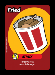 Fried! a 2 damage attack from the Card Game Oh Cluck! From Foolish Media LLC