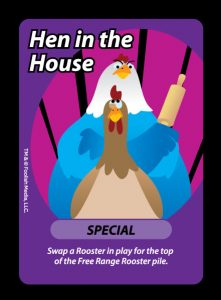 Hen in the House is the Mother of all Special Cards in OH Cluck! from Foolish Media LLC