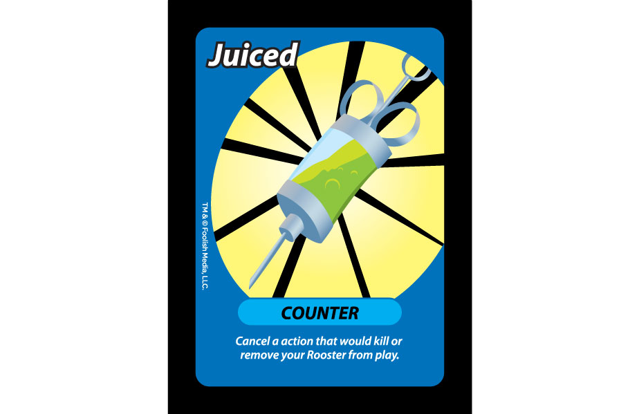 Juiced is the ultimate: You can't kill my Rooster Card