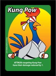 Kung Pow is a Rooster you can use in your coop in the debut card game from Foolish Media, Oh Cluck!