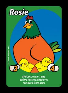 Rosie is the Hen in the House in Oh Cluck! The debut party card game from Foolish Media LLC