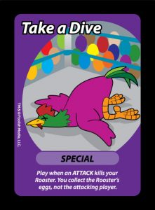 Take a Dive is the ultimate Special, denying your opponent the eggs they desperately fought for.