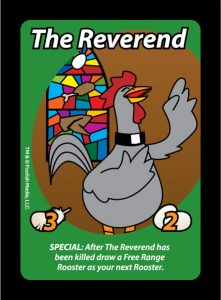 The Reverend is a holy man on a holy mission to save Eggs in Oh Cluck!