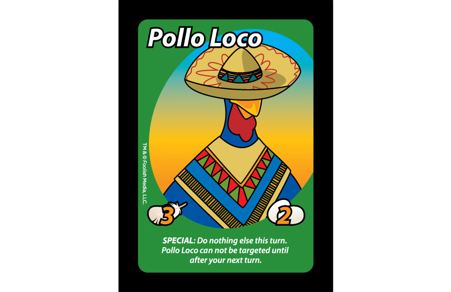 Pollo Loco is the most interesting Rooster in the Barnyard Brawl known as Oh Cluck!, the debut party card game from Foolish Media LLC