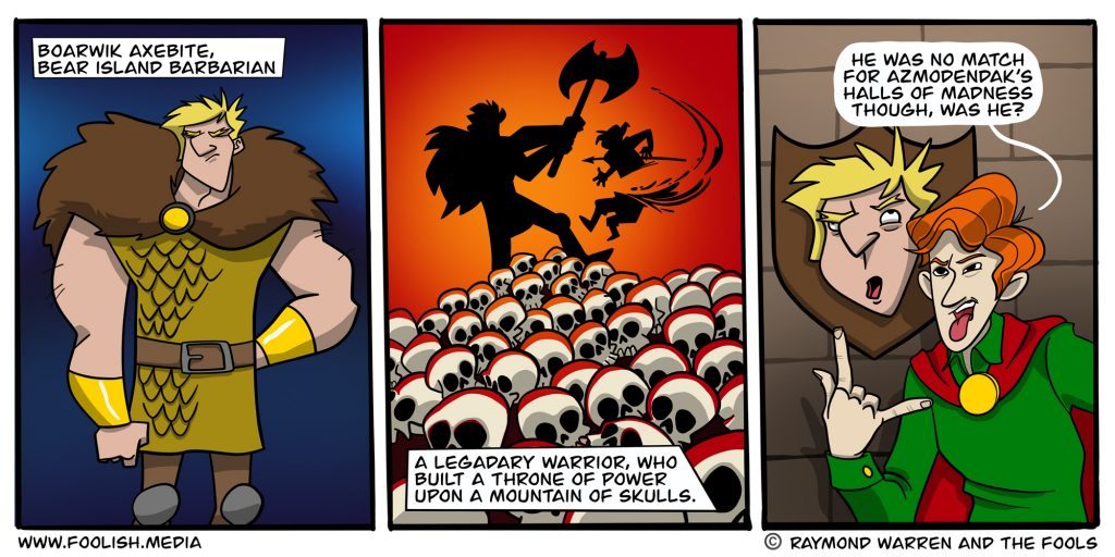 Trophy Hunting can take many forms, including those that fall in your dungeon!